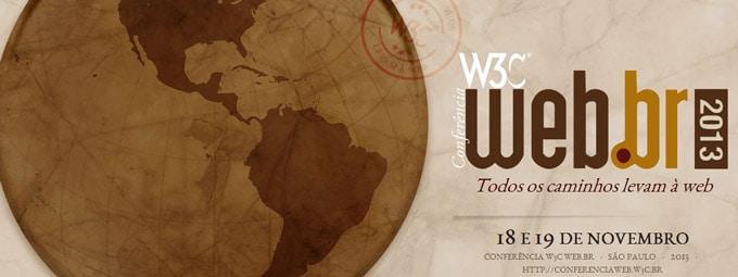 Conferência Web W3C Brasil 2013 discute temas atuais da Internet