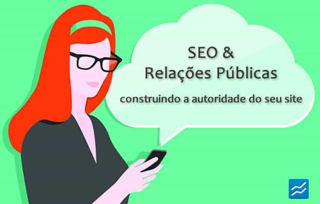 seo-relacoes-publicas-autoridade