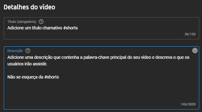 Adicionando a hashtag shorts dentro do título e descrição do vídeo